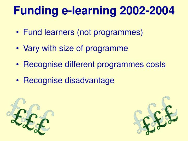 Funding e-learning 2002-2004