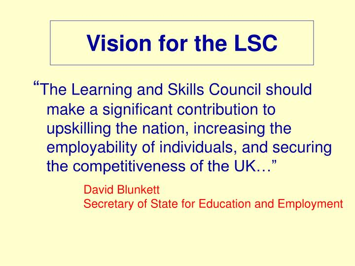 Vision for the LSC