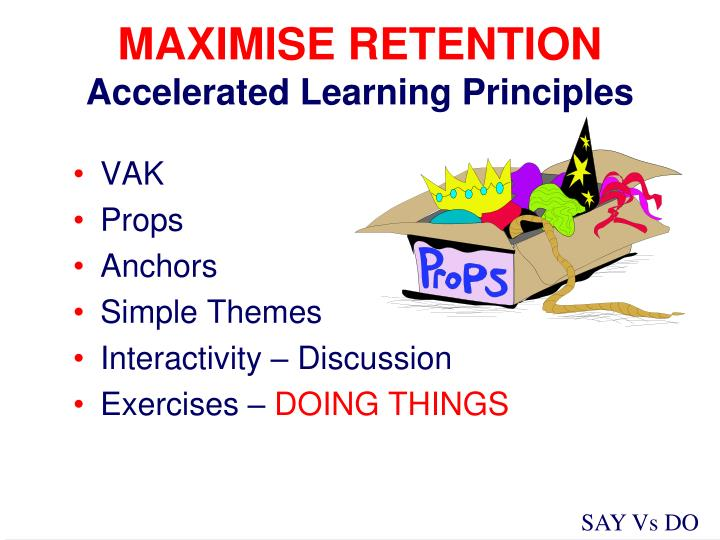 MAXIMISE RETENTION