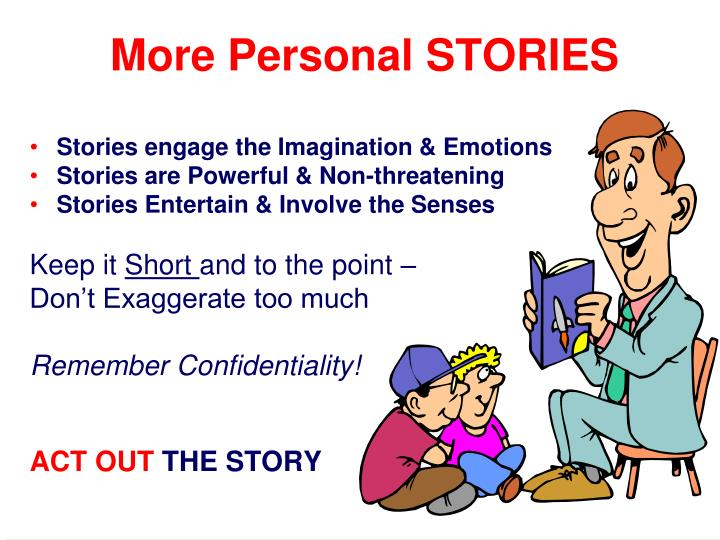 More Personal STORIES