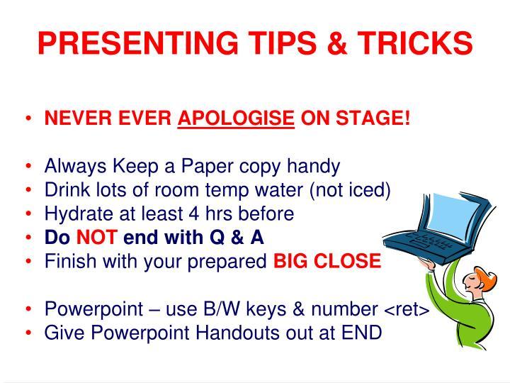 PRESENTING TIPS & TRICKS