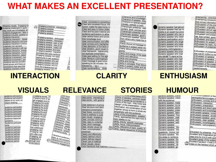WHAT MAKES AN EXCELLENT PRESENTATION?