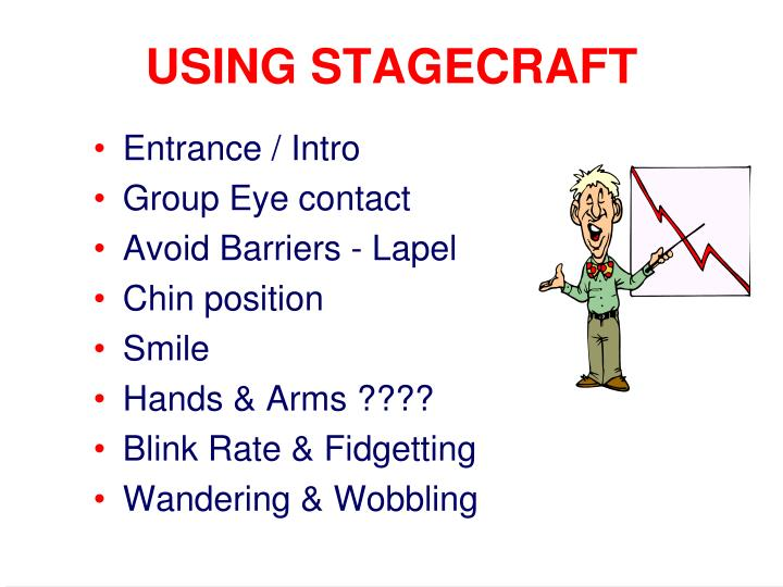 USING STAGECRAFT
