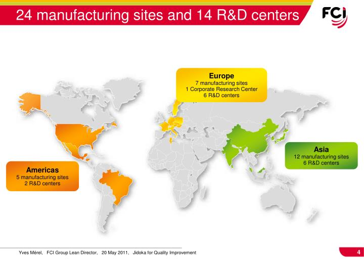 24 manufacturing sites and 14 R&D centers