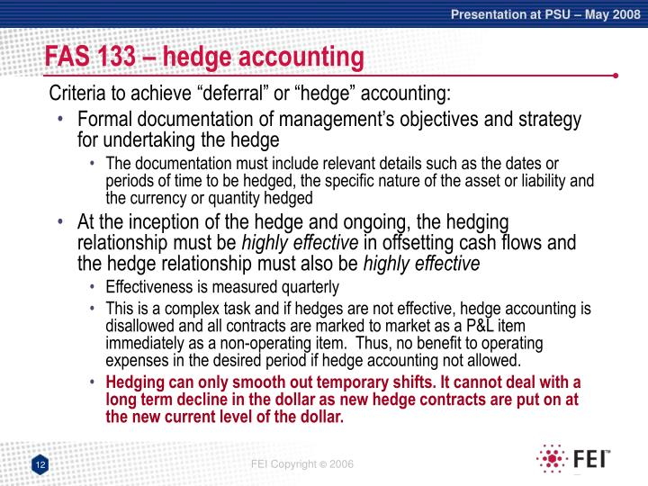 FAS 133 – hedge accounting