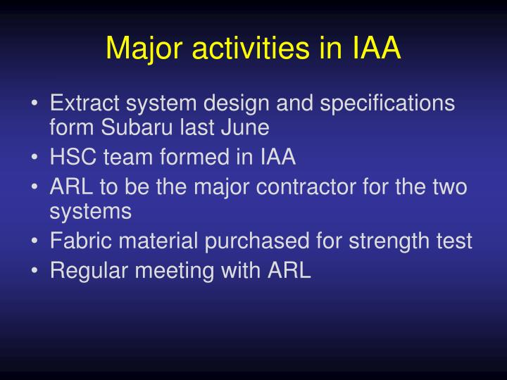 Major activities in IAA