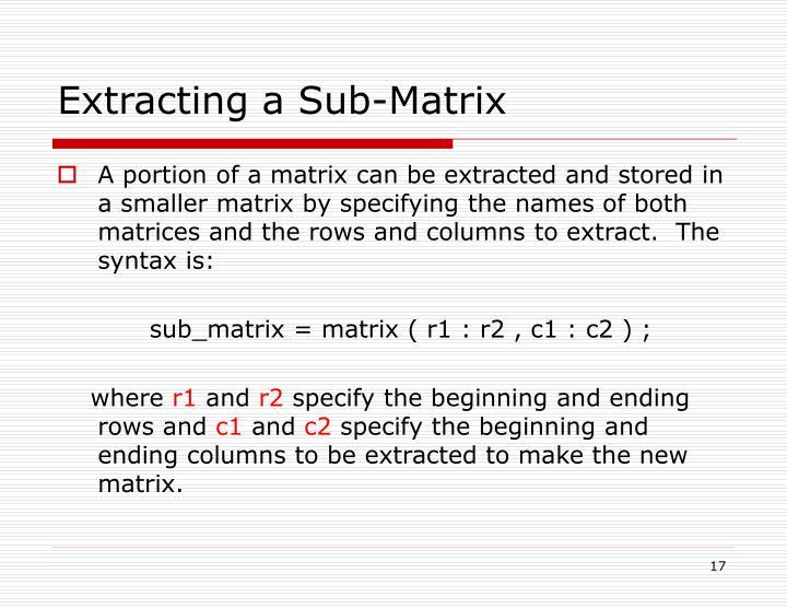 Extracting a Sub-Matrix