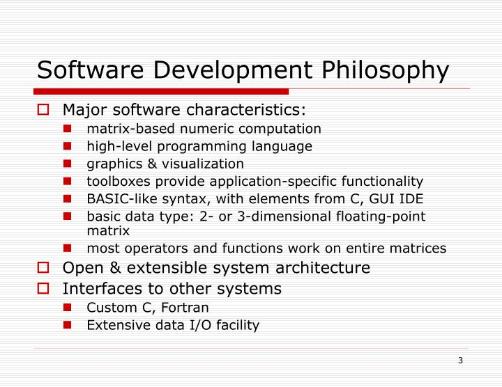 Software Development Philosophy