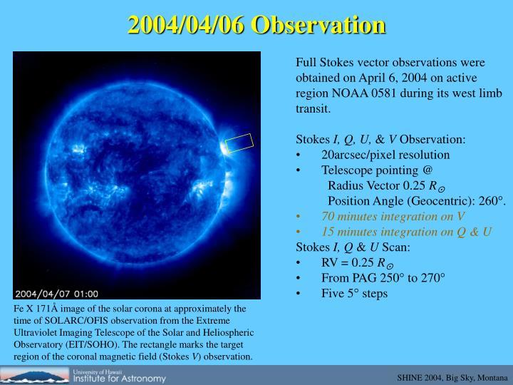 2004/04/06 Observation