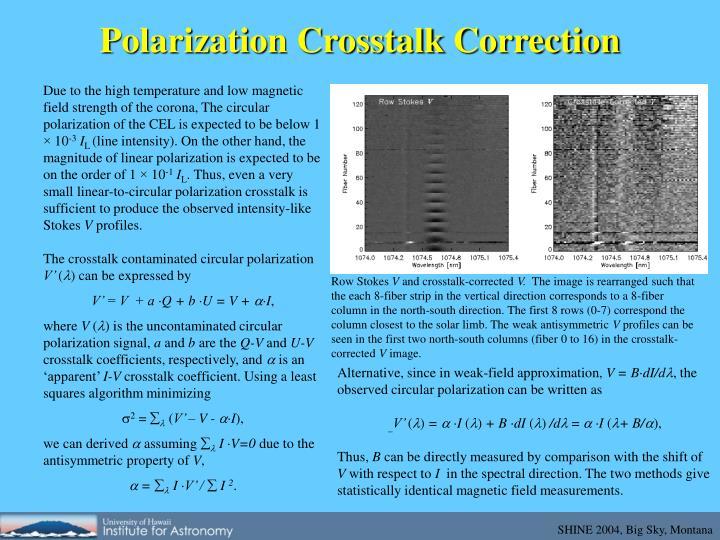 Polarization Crosstalk Correction