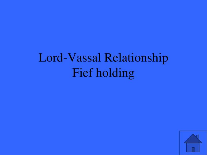 Lord-Vassal Relationship