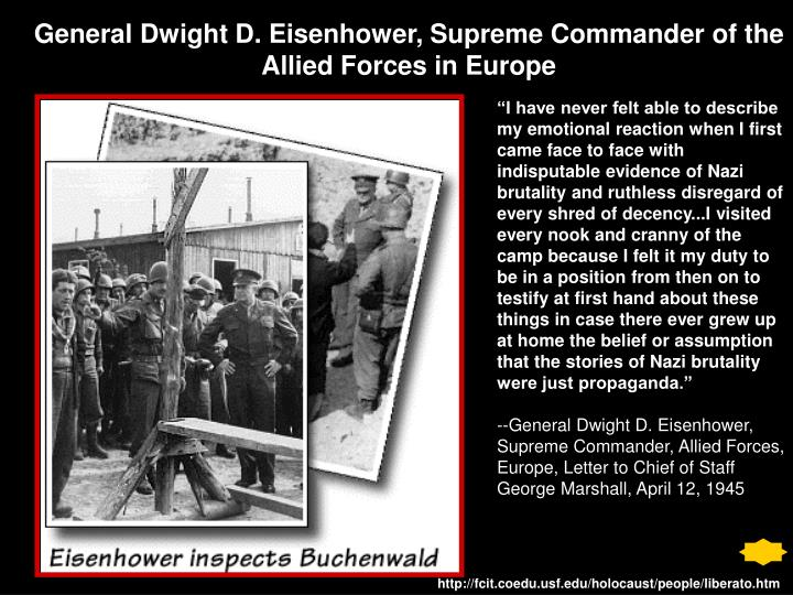 General Dwight D. Eisenhower, Supreme Commander of the