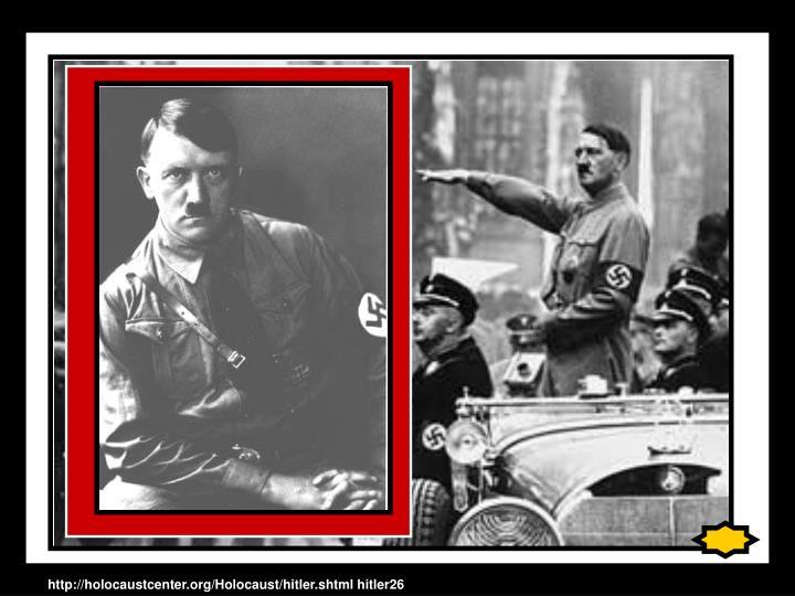 http://holocaustcenter.org/Holocaust/hitler.shtml hitler26