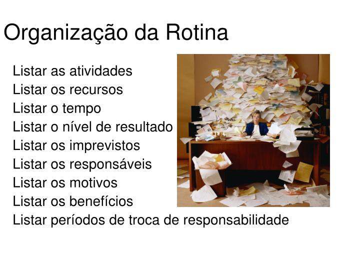 Organização da Rotina