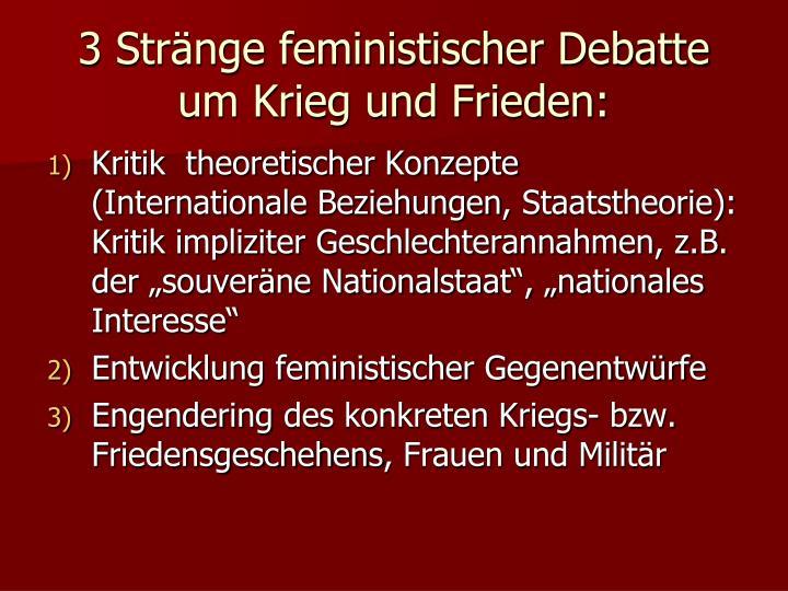 3 Stränge feministischer Debatte um Krieg und Frieden: