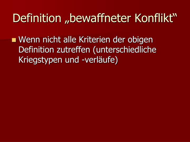 """Definition """"bewaffneter Konflikt"""""""