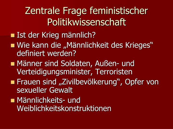 Zentrale Frage feministischer Politikwissenschaft