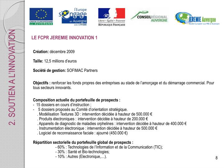 LE FCPR JEREMIE INNOVATION 1