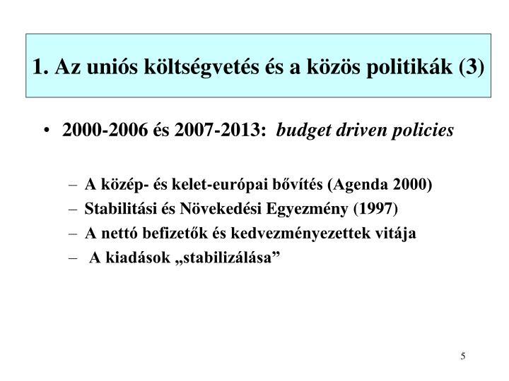 1. Az uniós költségvetés és a közös politikák (3)