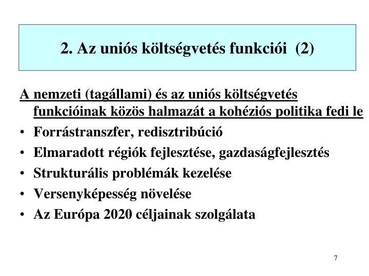 2. Az uniós költségvetés funkciói  (2)
