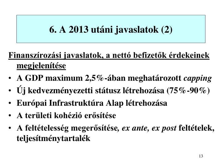 6. A 2013 utáni javaslatok (2)