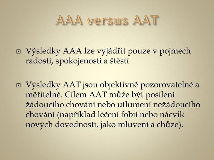 AAA versus AAT
