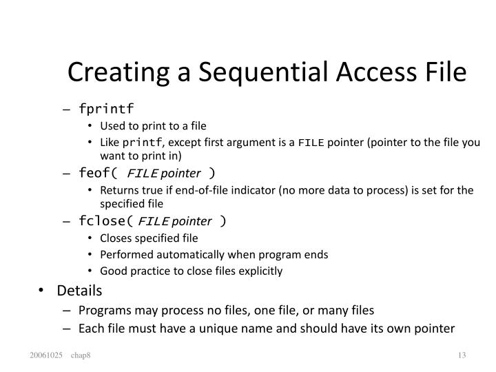 Creating a Sequential Access File