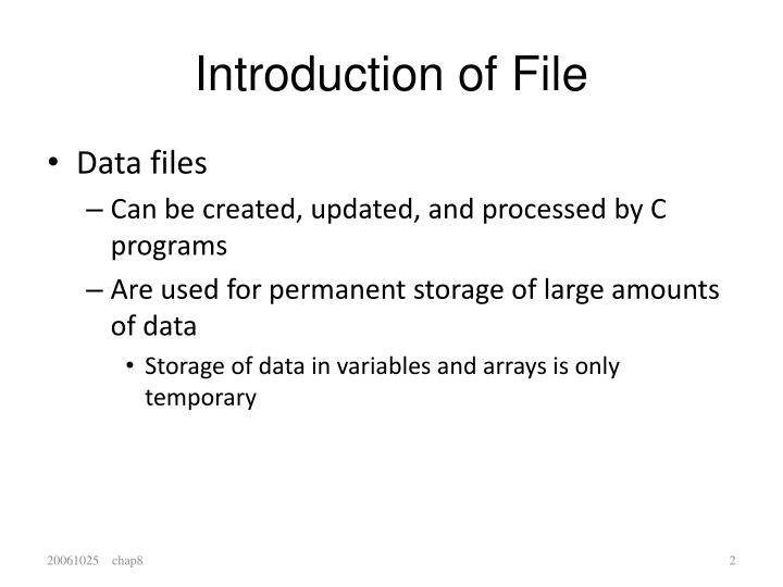 Introduction of File