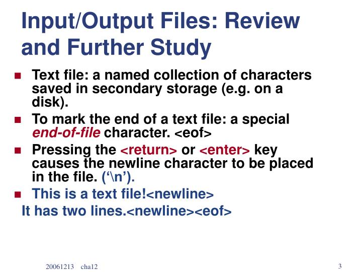 Input/Output Files: Review and Further Study