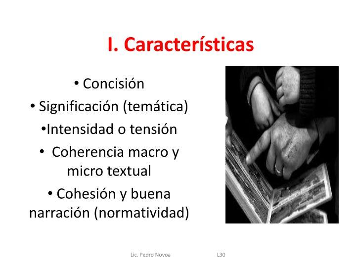 I. Características