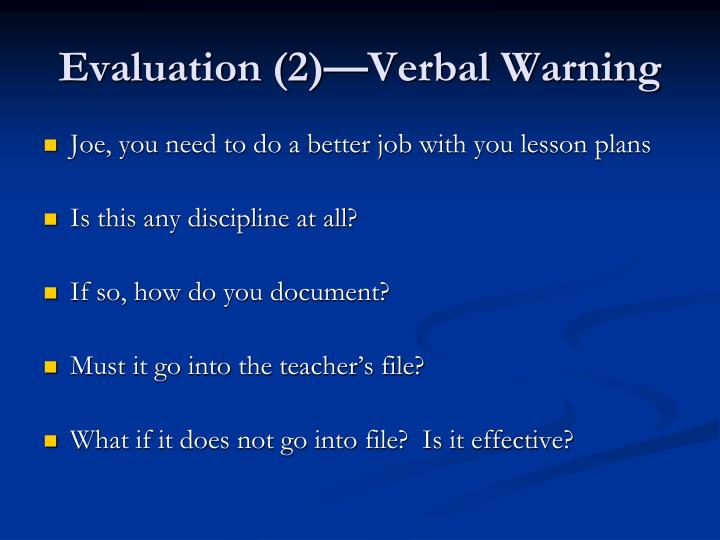 Evaluation (2)—Verbal Warning