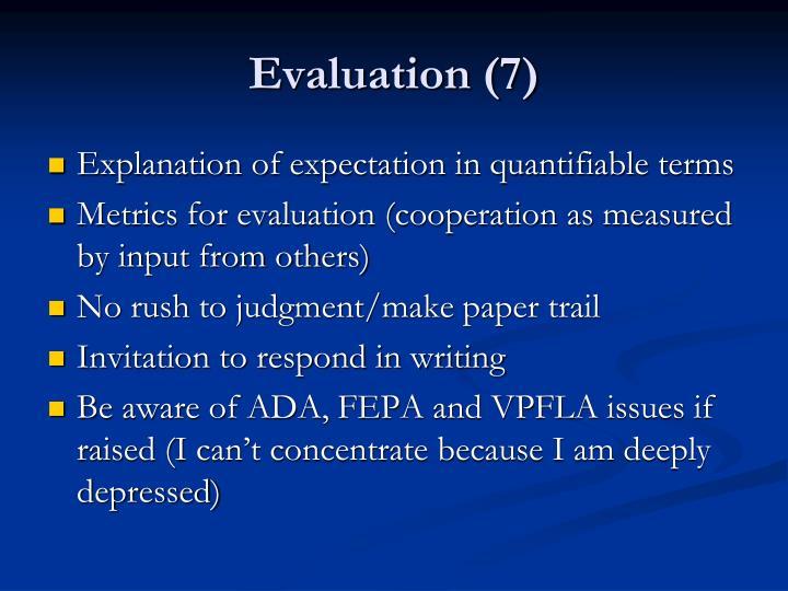 Evaluation (7)
