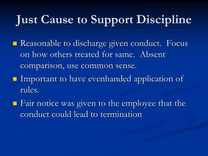 Just Cause to Support Discipline