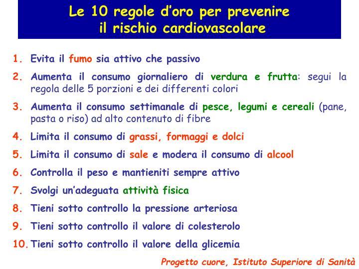 Le 10 regole d'oro per prevenire