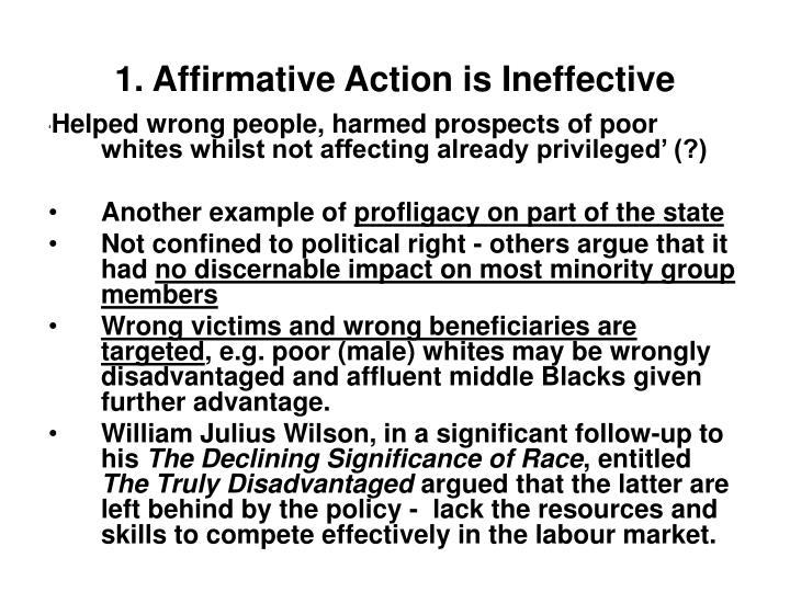 1. Affirmative Action is Ineffective