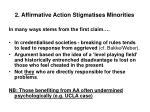 2 affirmative action stigmatises minorities