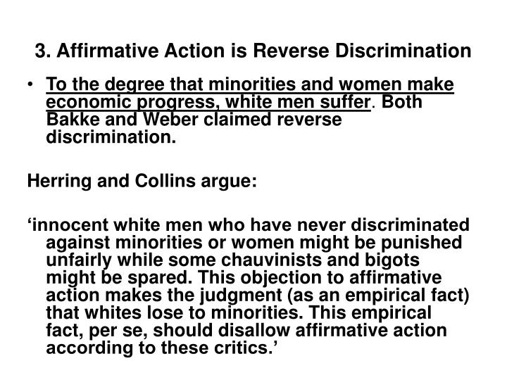 3. Affirmative Action is Reverse Discrimination