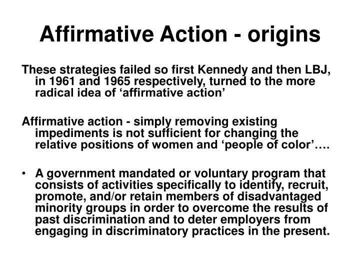 Affirmative Action - origins