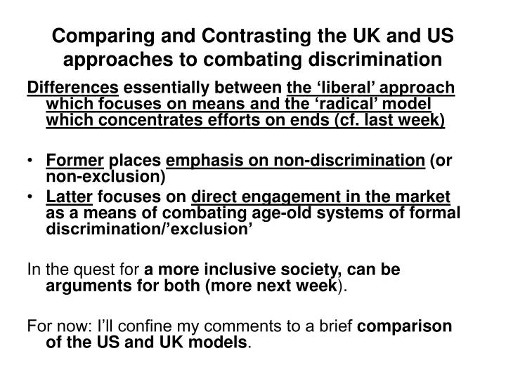 Comparing and Contrasting the UK and US approaches to combating discrimination