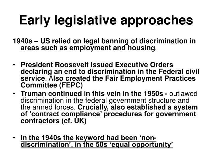 Early legislative approaches