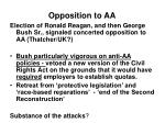 opposition to aa