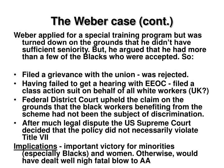 The Weber case (cont.)