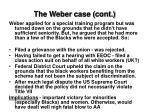the weber case cont