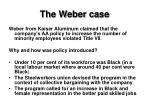 the weber case