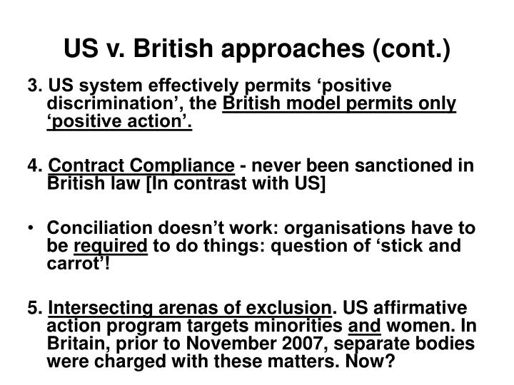 US v. British approaches (cont.)