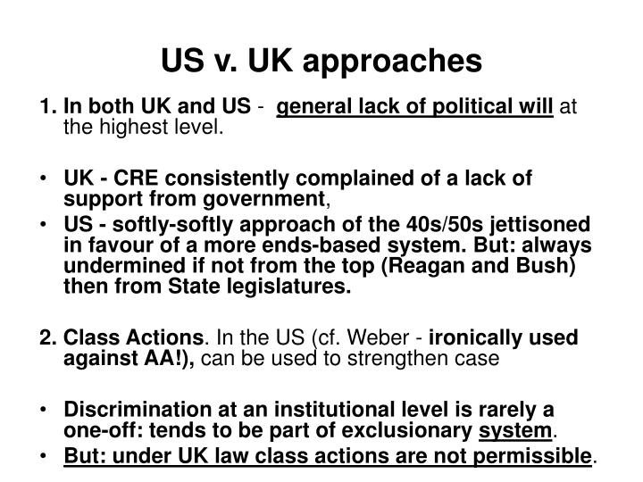 US v. UK approaches