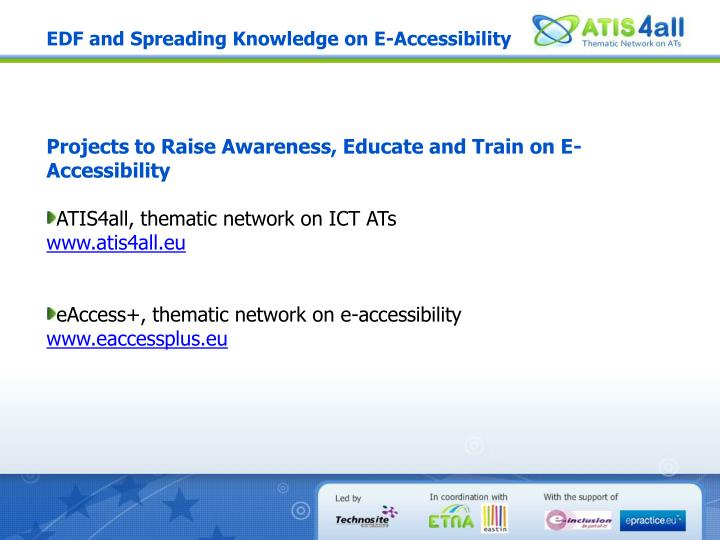 EDF and Spreading Knowledge on E-Accessibility