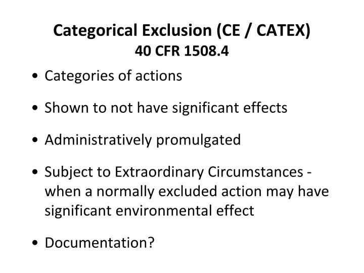 Categorical Exclusion (CE / CATEX)