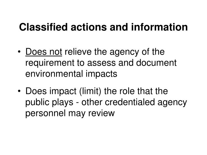 Classified actions and information