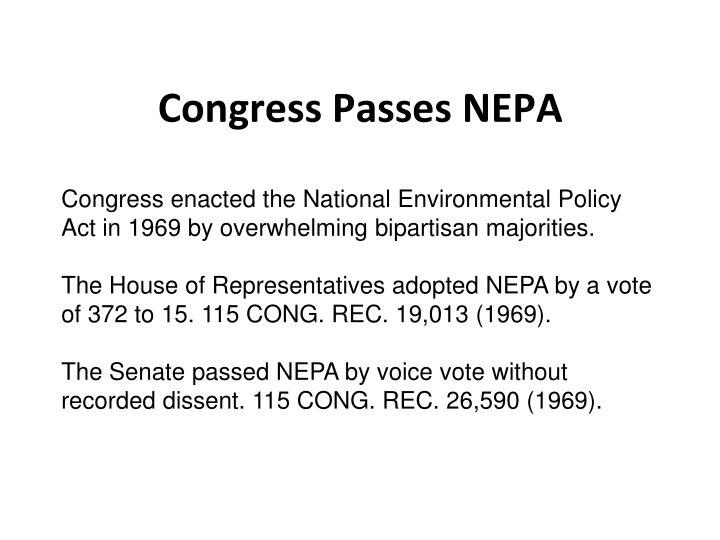 Congress Passes NEPA